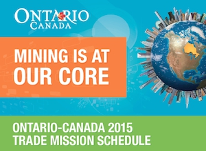 Ontario-Canada 2015 Trade Mission Schedule of mining supply and services events