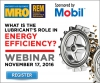 Webinar: What is the lubricant's role in energy efficiency?